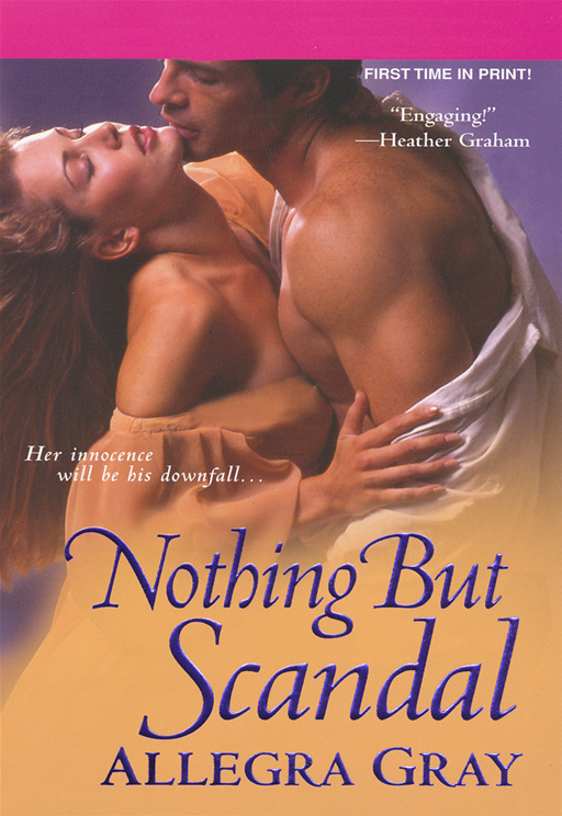 Nothing But Scandal By: Allegra Gray