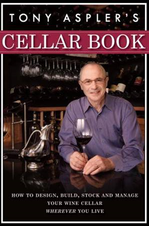 Tony Aspler's Cellar Book By: Tony Aspler