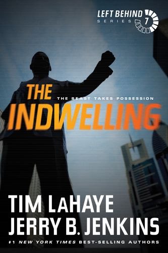The Indwelling By: Jerry B. Jenkins,Tim LaHaye