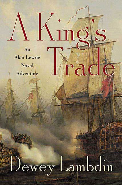 A King's Trade By: Dewey Lambdin