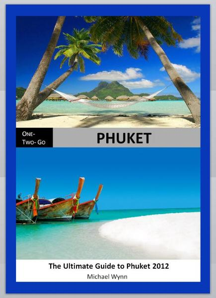 One-Two-Go Phuket: The Ultimate Guide to Phuket 2012