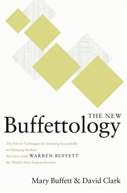 The New Buffettology By: David Clark,Mary Buffett