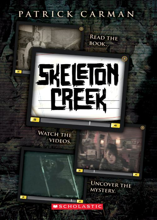 Skeleton Creek #1 By: Patrick Carman