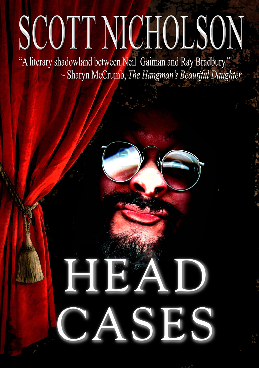 Head Cases By: Scott Nicholson