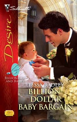 Billion-Dollar Baby Bargain By: Tessa Radley