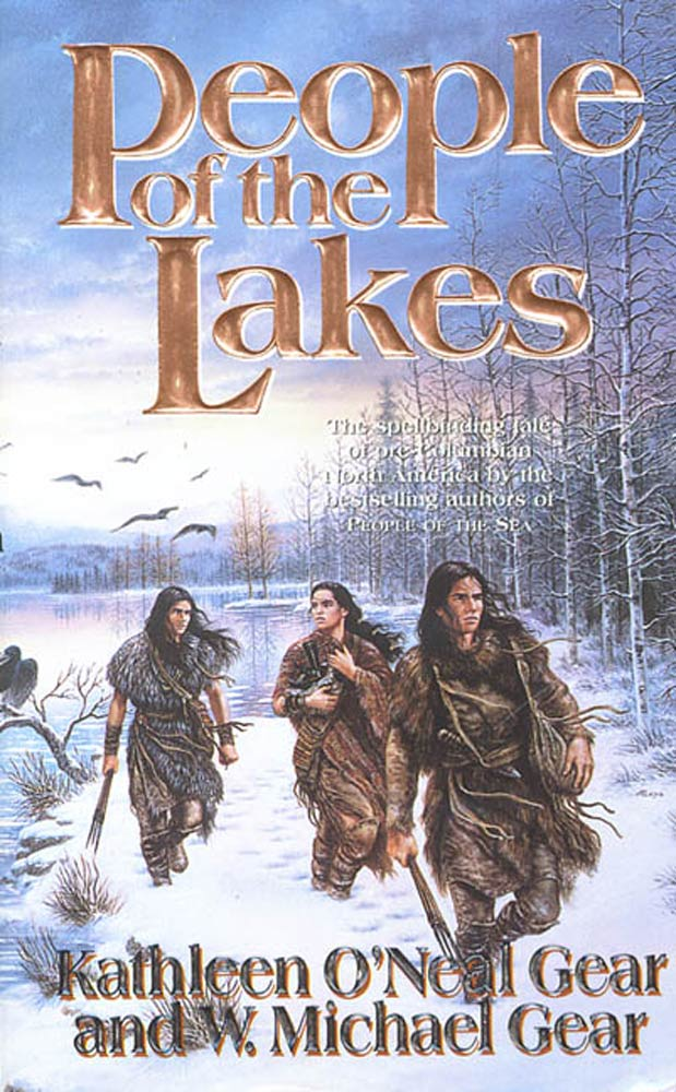 People of the Lakes By: Kathleen O'Neal Gear,W. Michael Gear