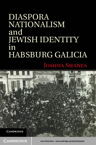 Diaspora Nationalism and Jewish Identity in Habsburg Galicia
