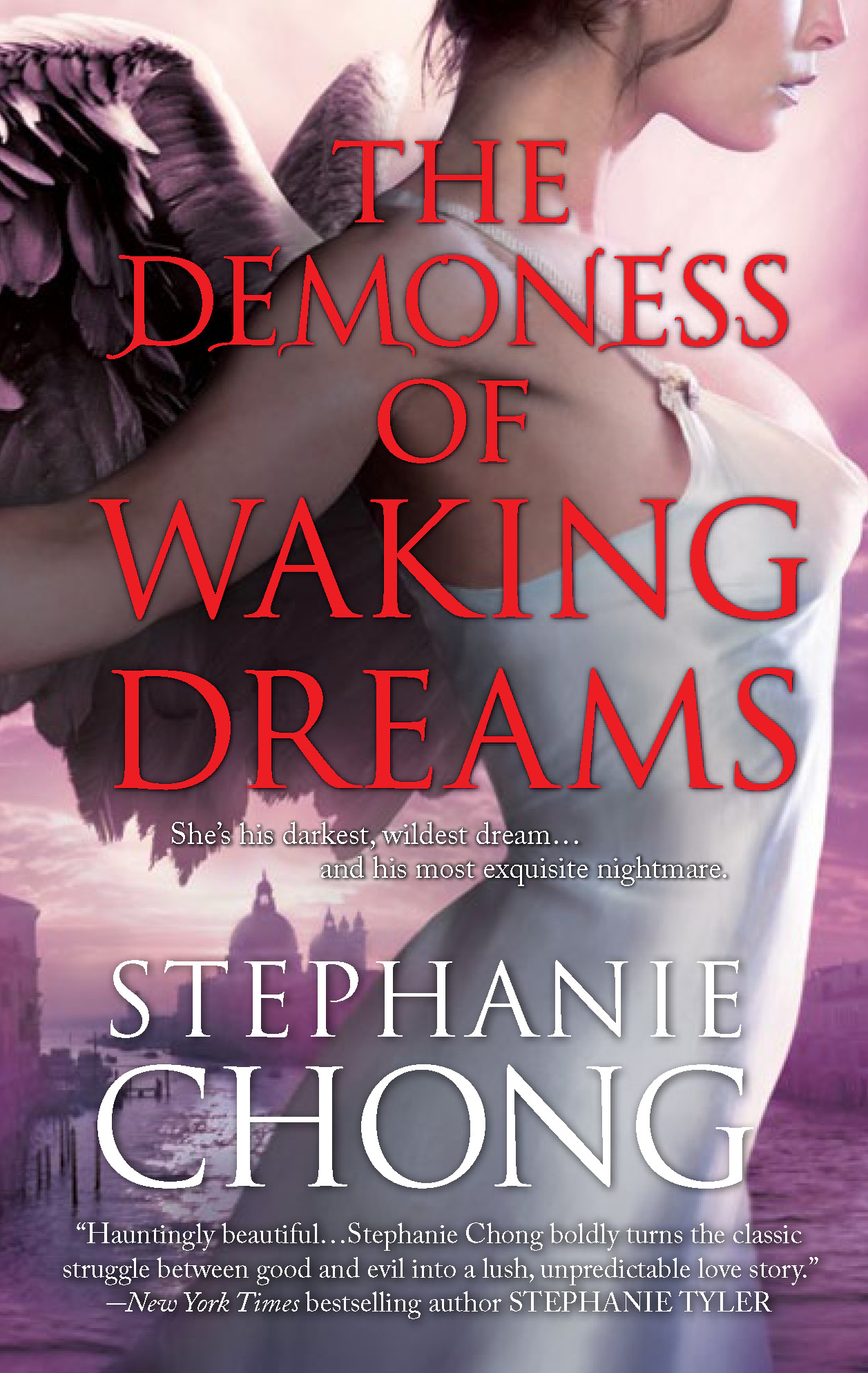 The Demoness of Waking Dreams By: Stephanie Chong