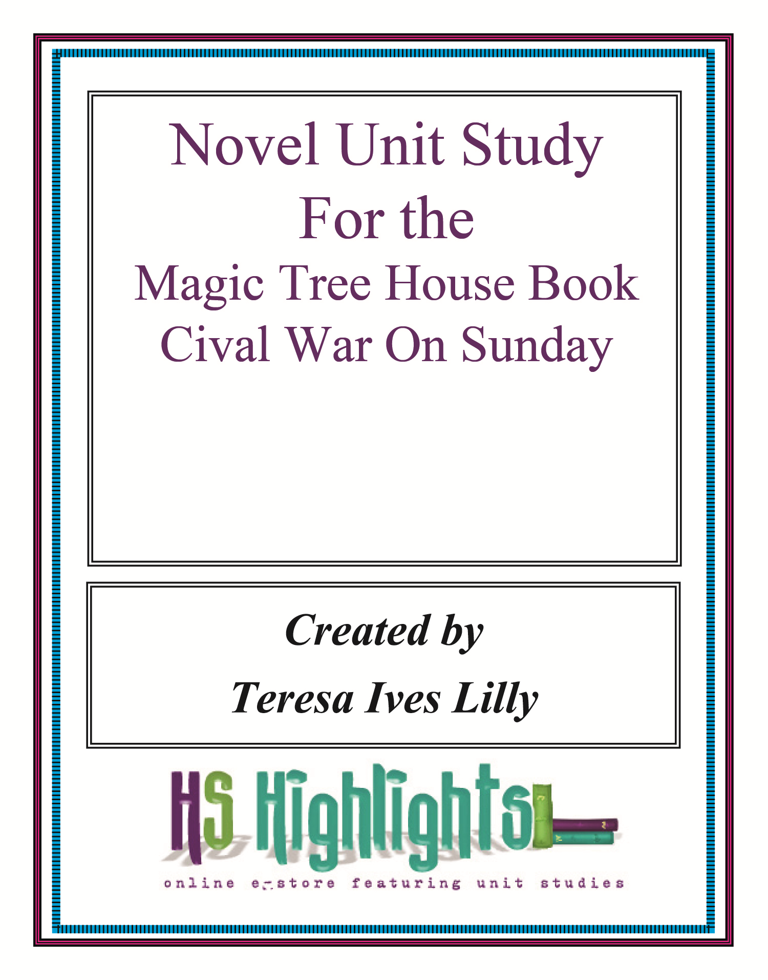 Novel Unit Study for the Magic Tree House Book Civil War On Sunday