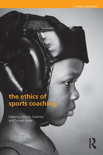 The Ethics of Sports Coaching