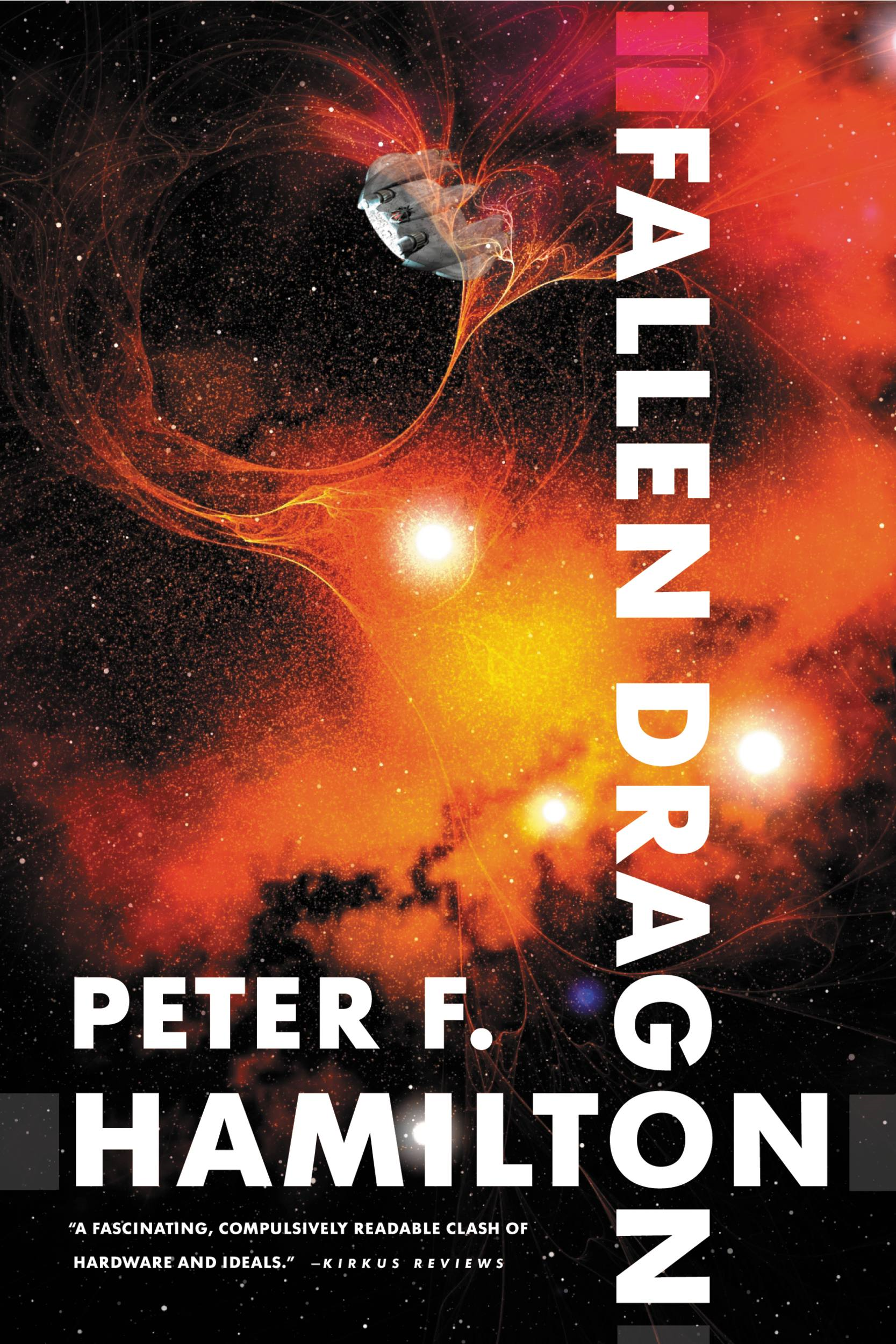 Fallen Dragon By: Peter F. Hamilton