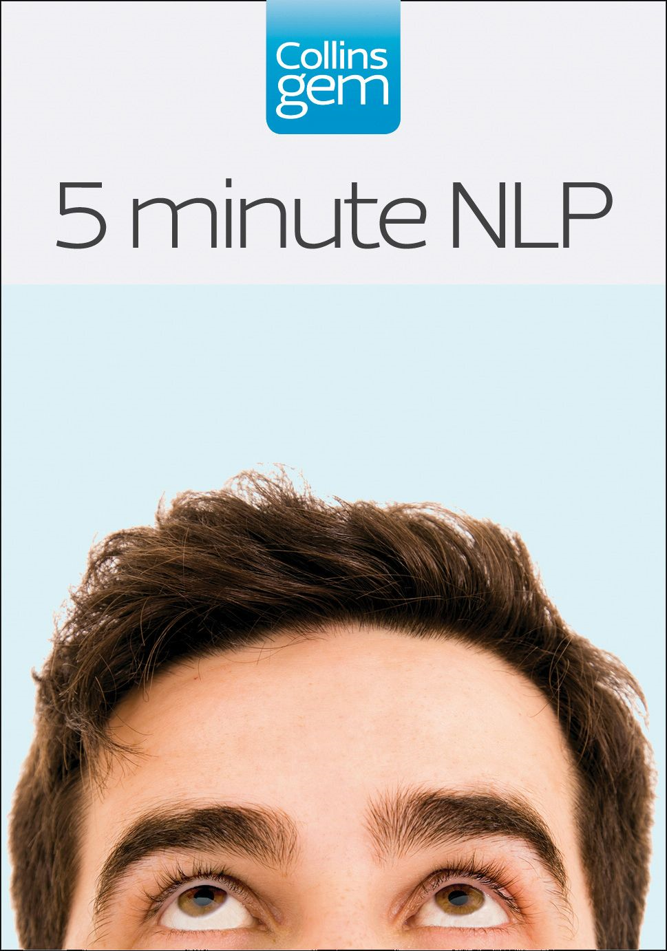 5-Minute NLP (Collins Gem) By: Carolyn Boyes