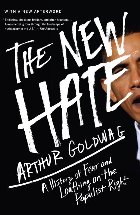 The New Hate By: Arthur Goldwag