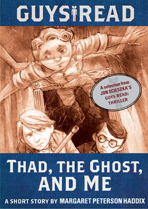 Book Cover: Guys Read: Thad, the Ghost, and Me