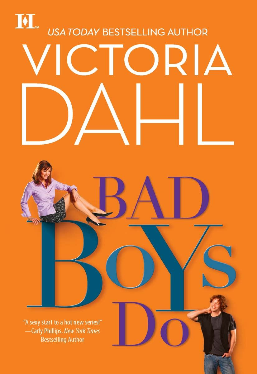 Bad Boys Do By: Victoria Dahl