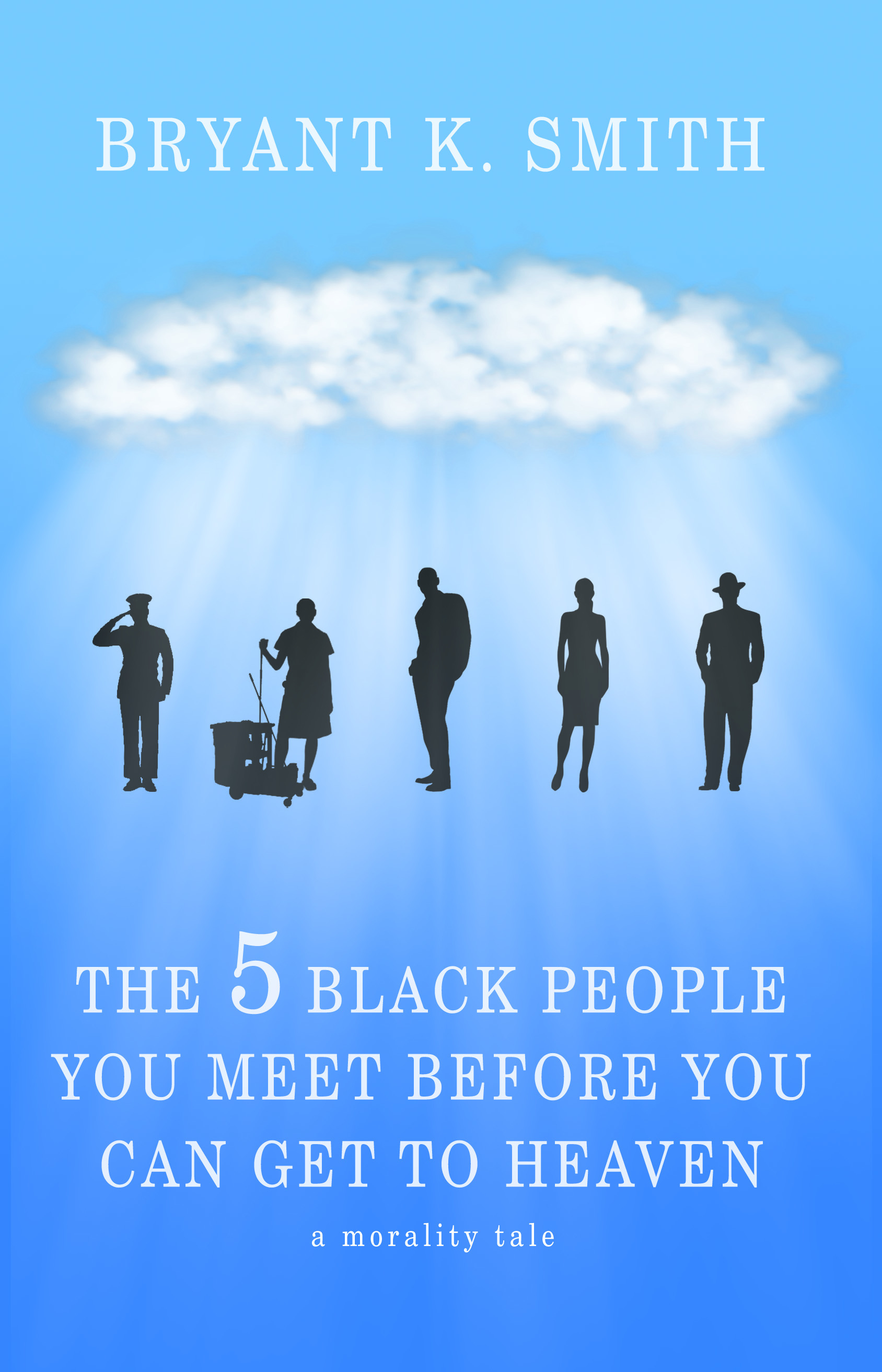 The 5 Black People You Meet Before You Can Get To Heaven: A Morality Tale