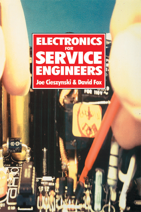 Electronics for Service Engineers By: Dave Fox