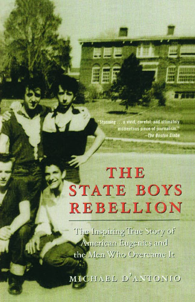 The State Boys Rebellion By: Michael D'Antonio