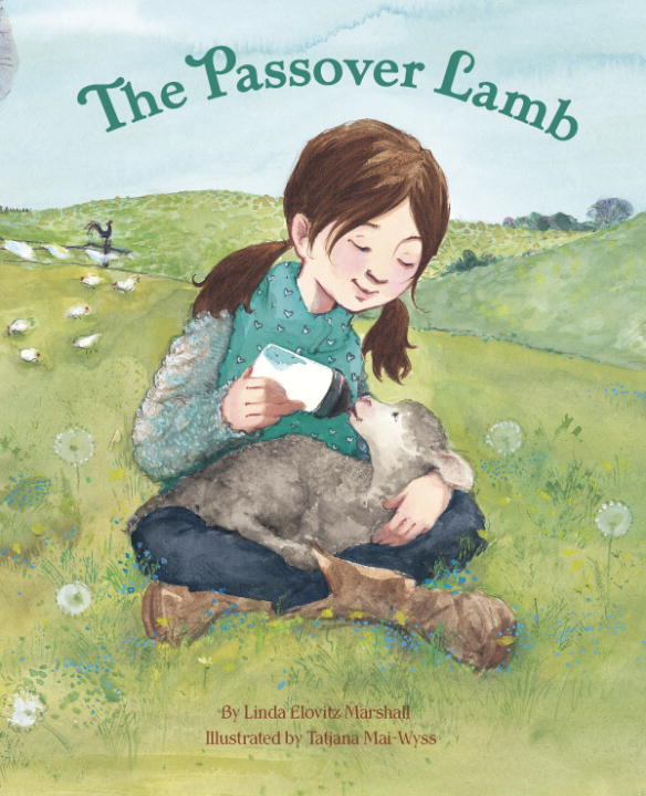 The Passover Lamb By: Linda Elovitz Marshall,Tatjana Mai-Wyss