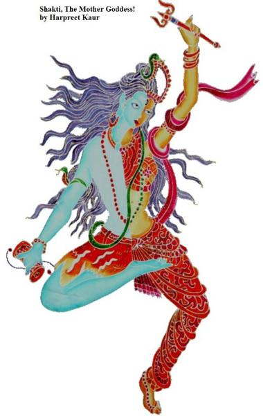 Shakti, The Mother Goddess!