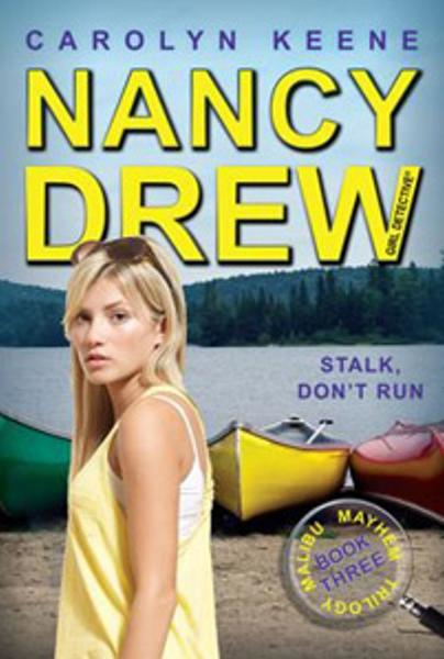 Stalk, Don't Run By: Carolyn Keene
