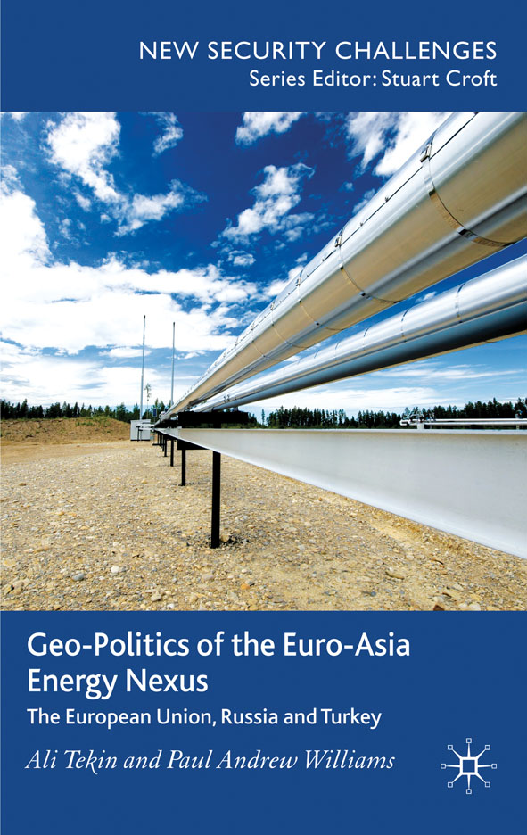 Geo-Politics of the Euro-Asia Energy Nexus