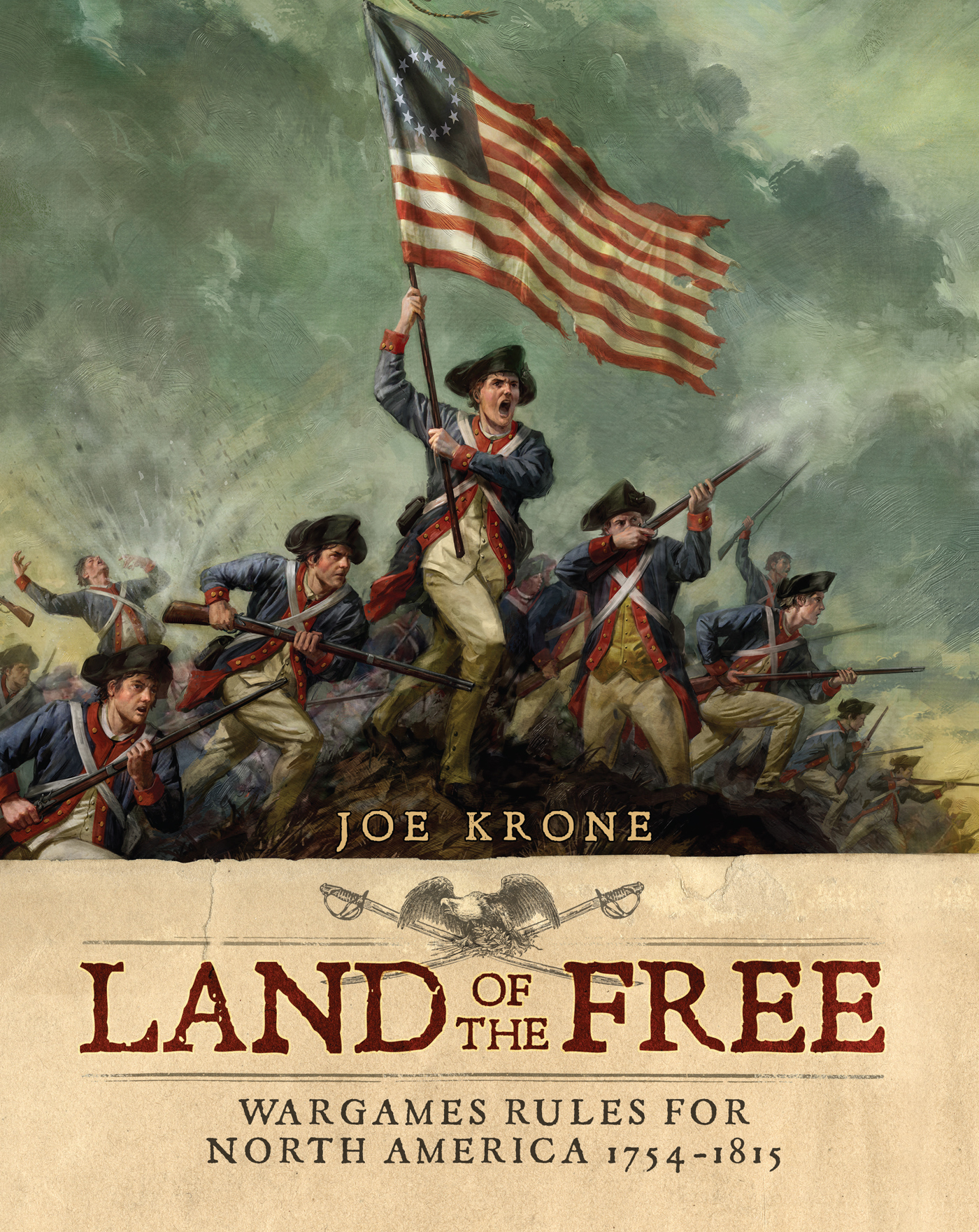 Land of the Free: Wargames Rules for North America 1754?1815
