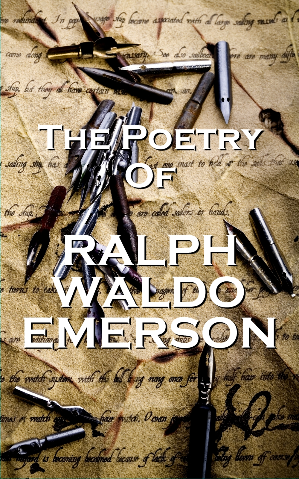 The Poetry Of Ralph Waldo Emerson By: Ralph Waldo Emerson