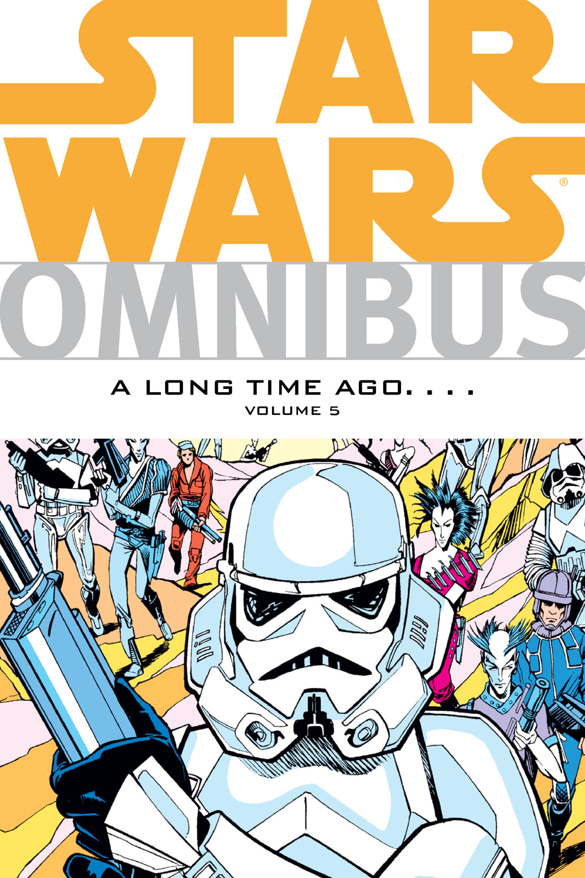 Star Wars Omnibus: A Long Time Ago . . .  vol. 5 By: Various