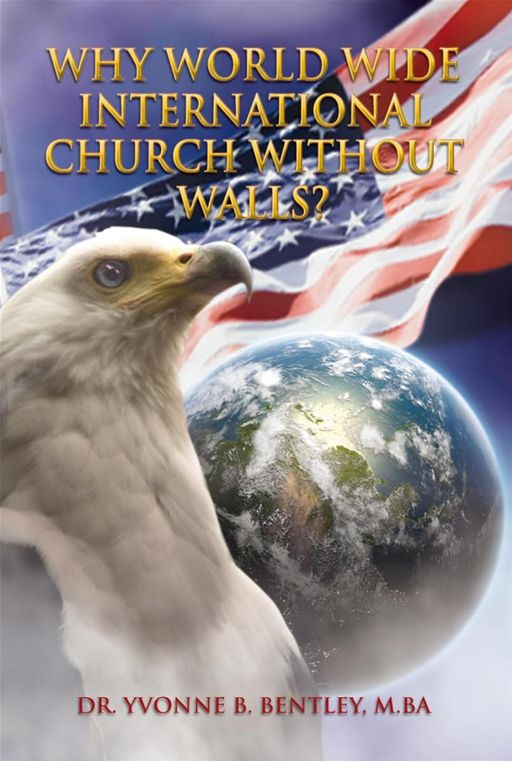 Why World Wide International Church without Walls?