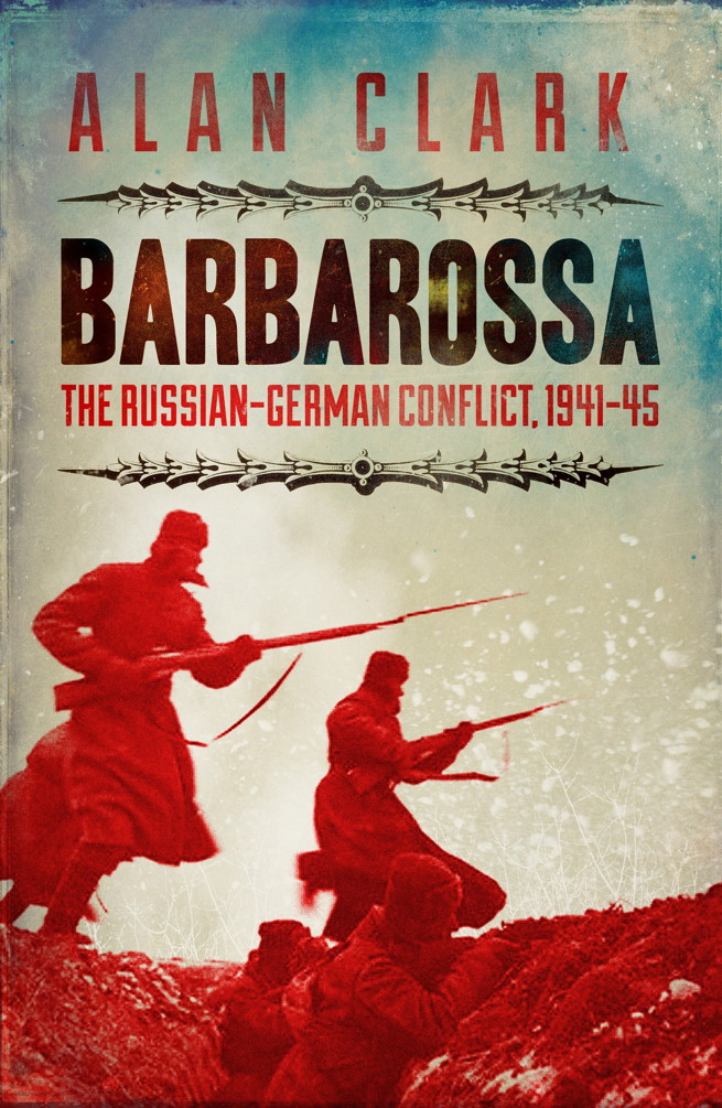Barbarossa The Russian German Conflict