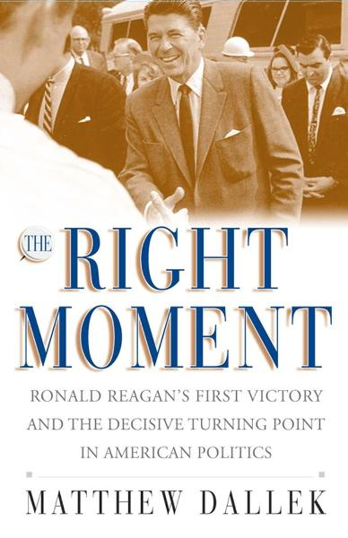 The Right Moment By: Matthew Dallek