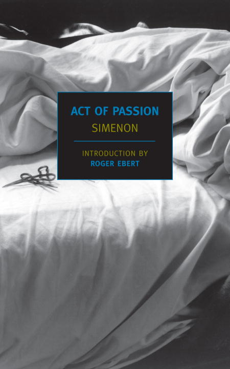 Act of Passion By: Georges Simenon