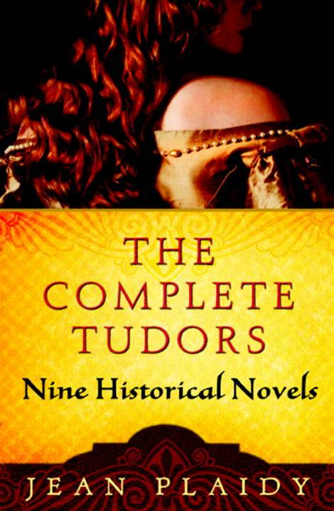 The Complete Tudors By: Jean Plaidy