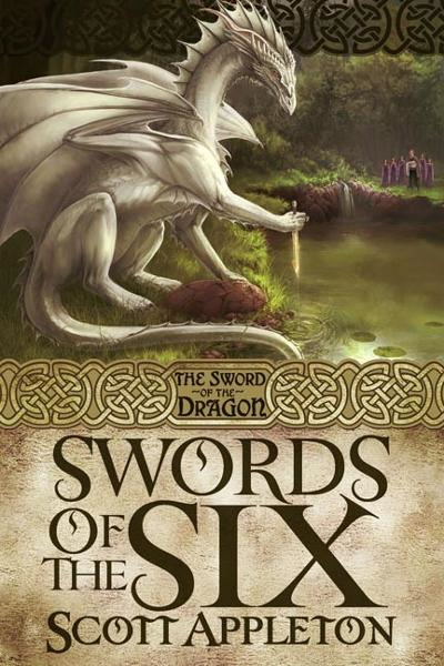 Swords of the Six By: Scott Appleton