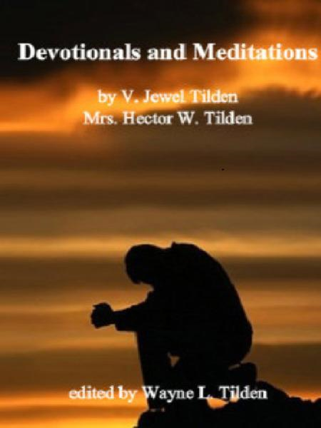 Devotionals and Meditations