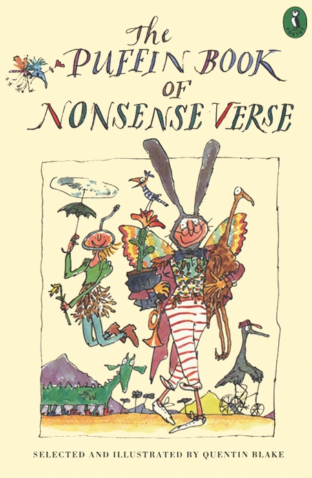 The Puffin Book of Nonsense Verse By: Quentin Blake
