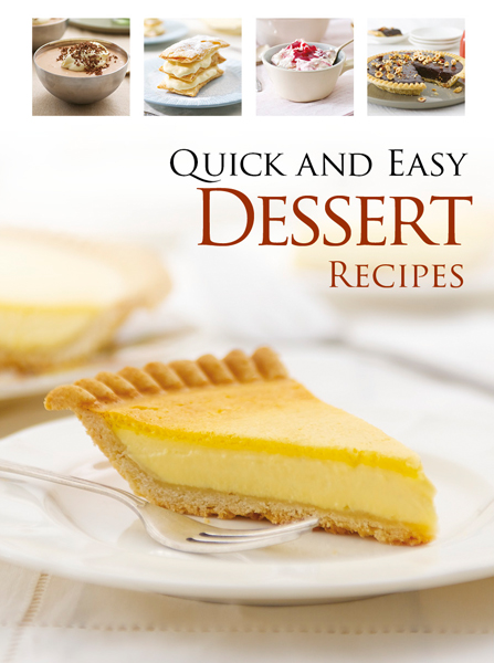 Quick & Easy Desserts By: Hinkler