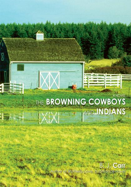 The Browning Cowboys and Indians By: B Carr