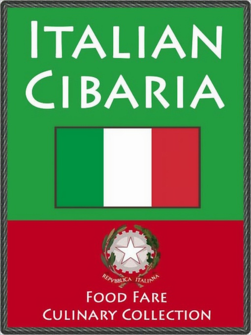 Italian Cibaria By: Food Fare,Shenanchie O'Toole