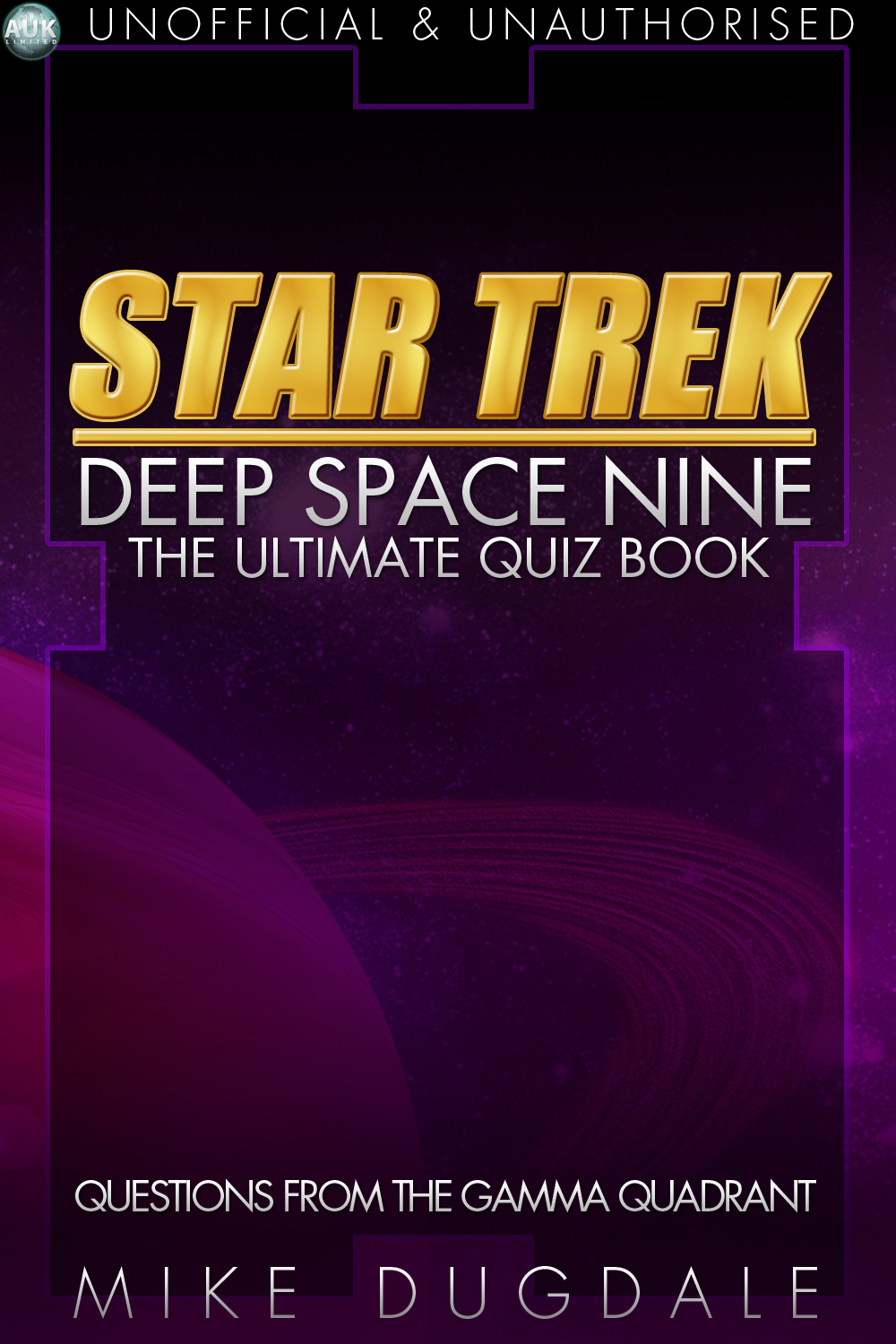 Star Trek: Deep Space Nine  The Ultimate Quiz Book