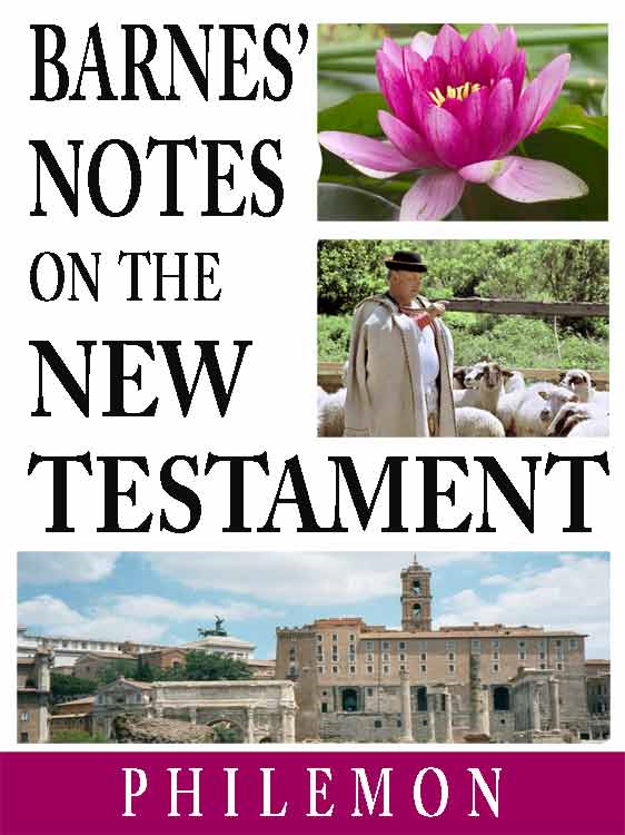 Barnes' Notes on the New Testament-Book of Philemon