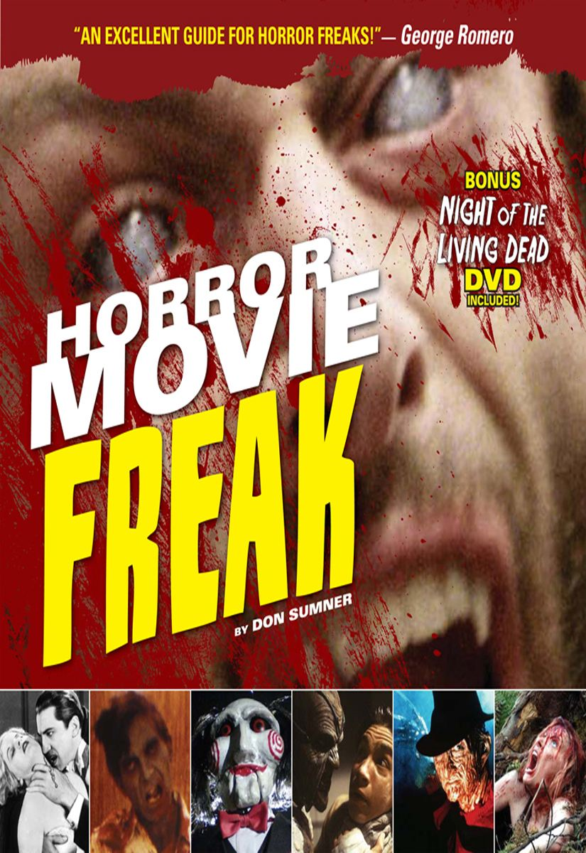 Horror Movie Freak By: Don Sumner
