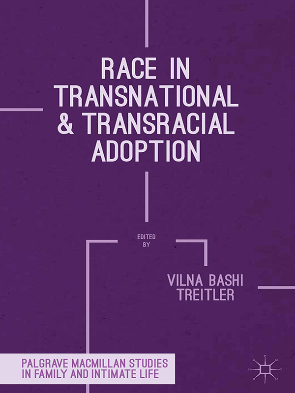 Race in Transnational and Transracial Adoption