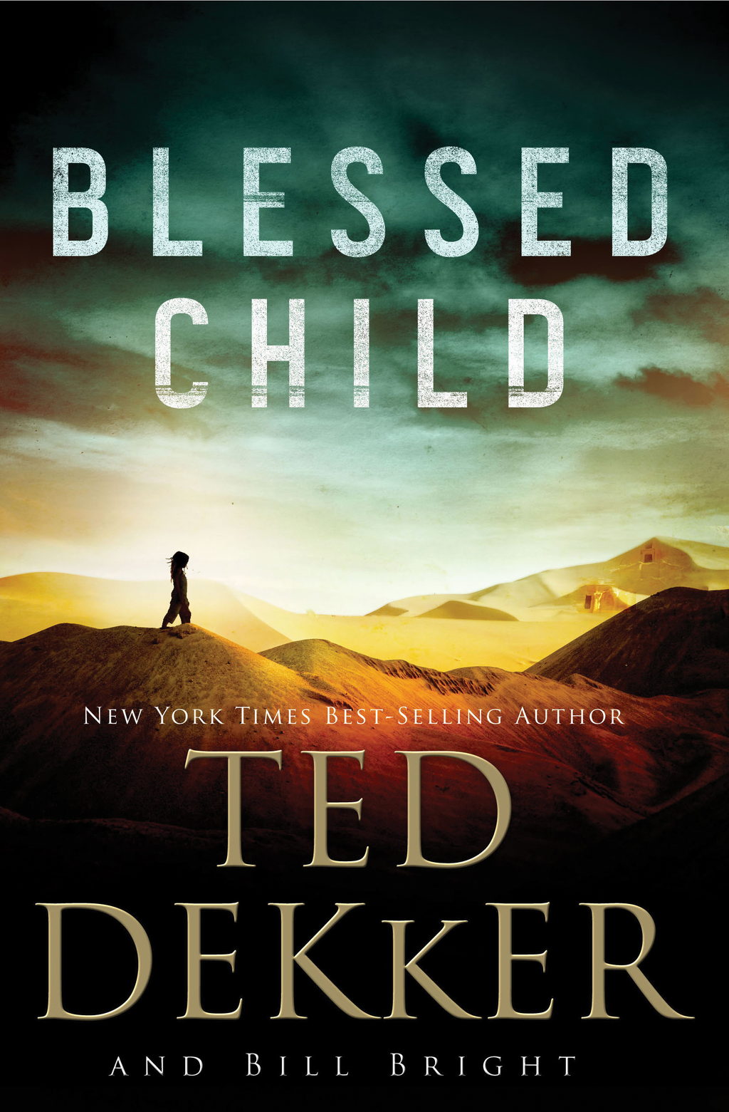 Blessed Child By: Ted Dekker