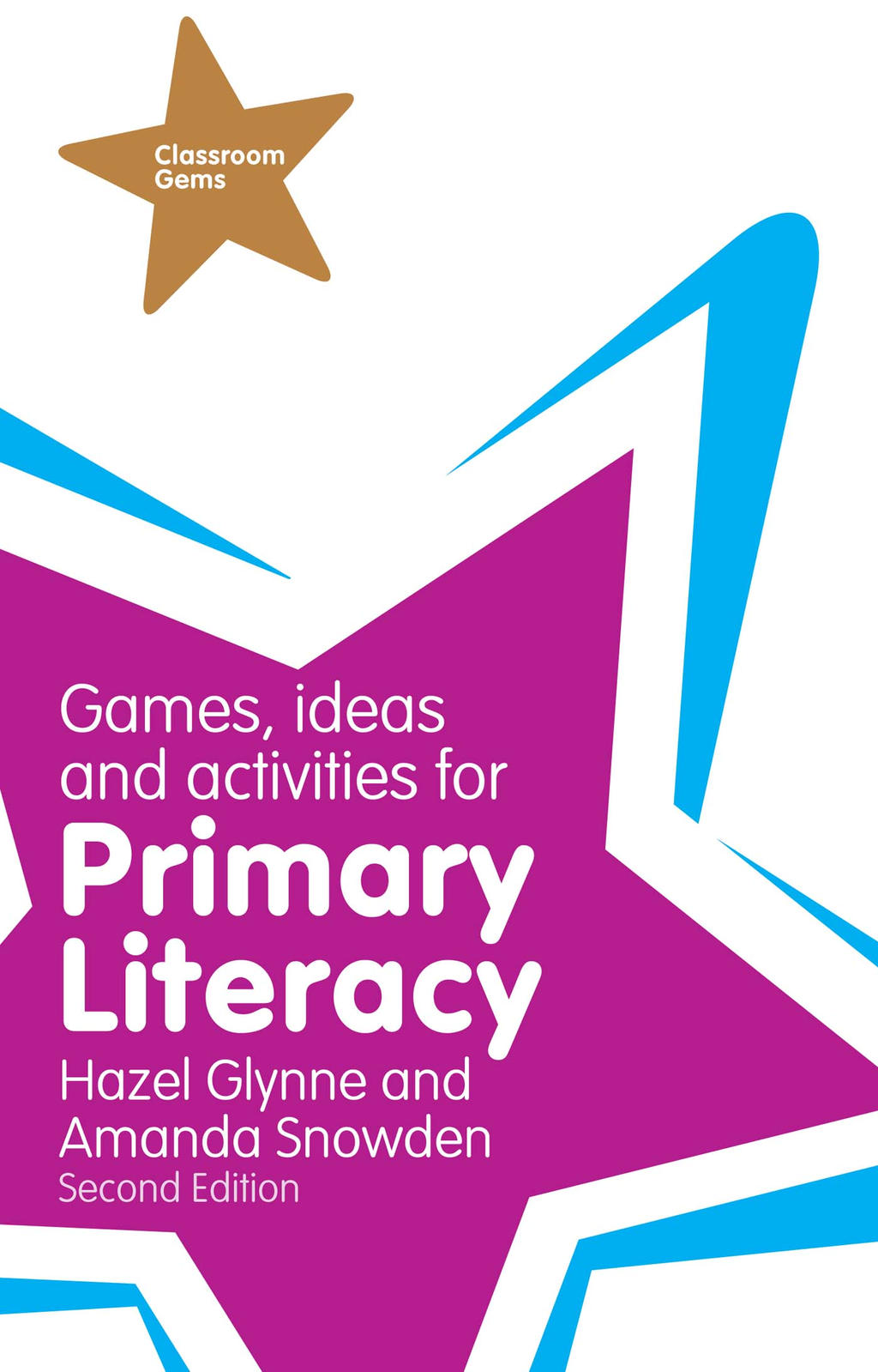 Games, Ideas and Activities for Primary Literacy