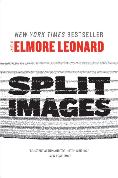 Split Images By: Elmore Leonard