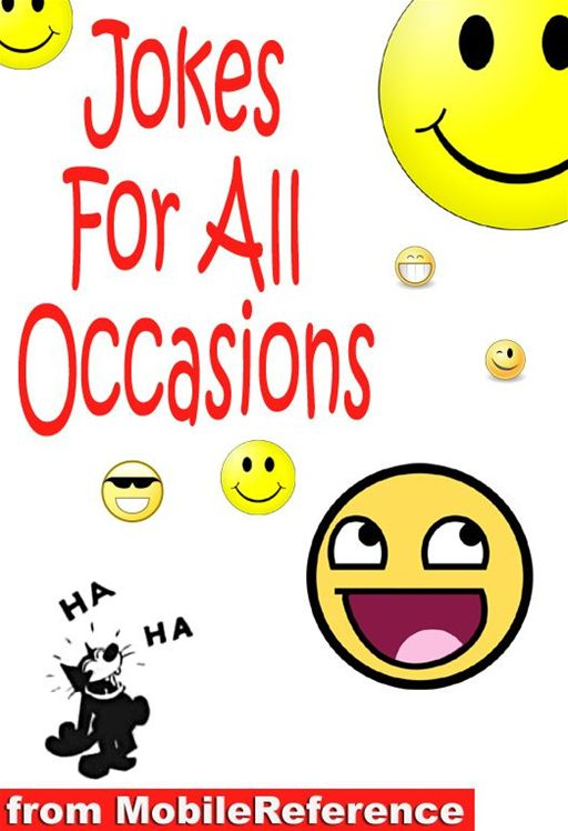 Jokes For All Occasions (Mobi Classics) By: Edward J. Clode