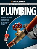 Picture of - Black & Decker The Complete Guide to Plumbing: Expanded 4th Edition - Modern Materials and Current Codes - All New Guide to Working with Gas Pipe