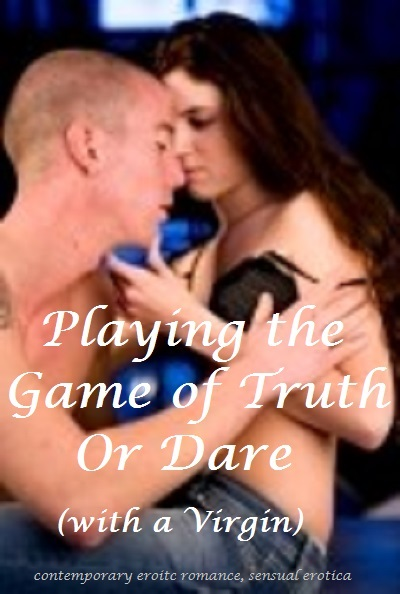 K. R - Playing the game of Truth or Dare with a Virgin-erotic romance